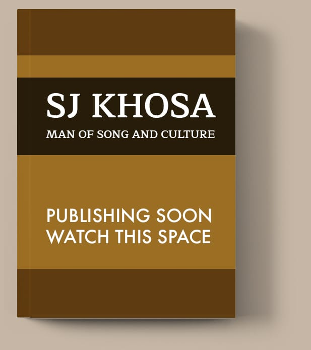 SJ Khosa - Man of Song and Culture
